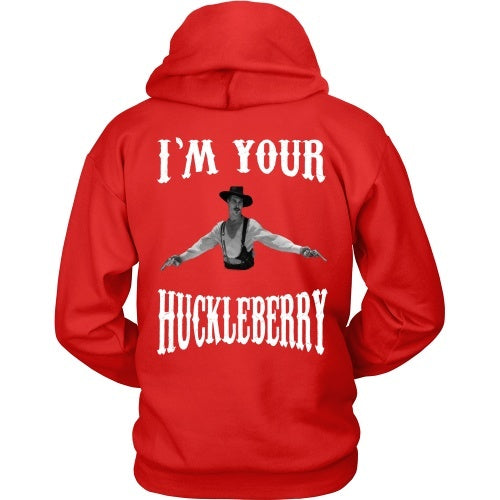 T-shirt - I'm Your Huckleberry - Back