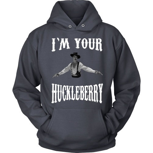 T-shirt - I'm Your Huckleberry - Front
