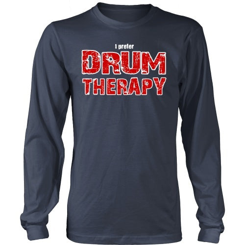 T-shirt - I Prefer Drum Therapy - Front