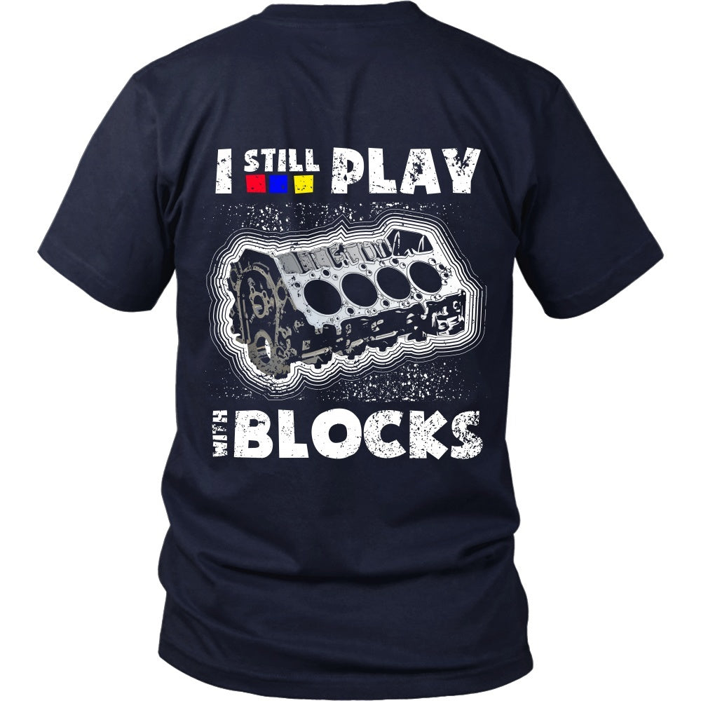 T-shirt - I Still Play With Blocks (Red, Blue, Yellow) - Back Design