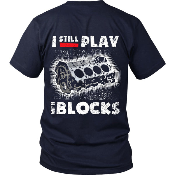 T-shirt - I Still Play With Blocks (Red Stripe) - Back Design