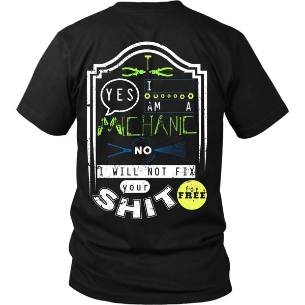 T-shirt - Mechanic - No I Will Not Fix Your Shit For Free (Green)- Back Design