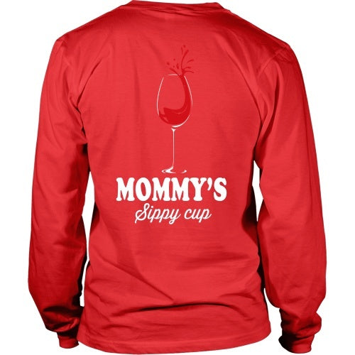 T-shirt - Mommy's Sippy Cup - Funny Wine Tee Shirt - Back