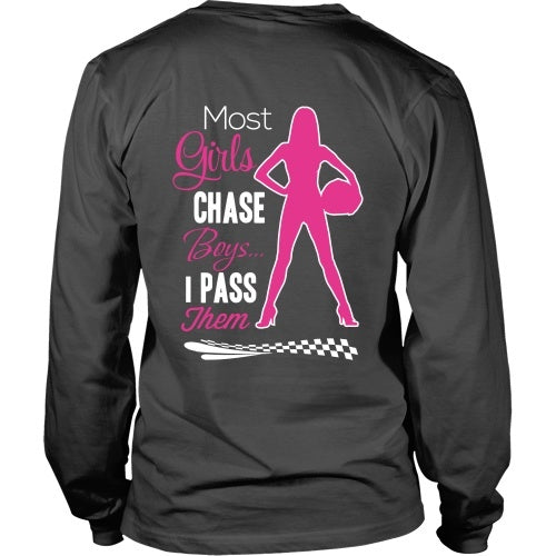 T-shirt - Most Girls Chase Boys I Pass Them Tee - Back