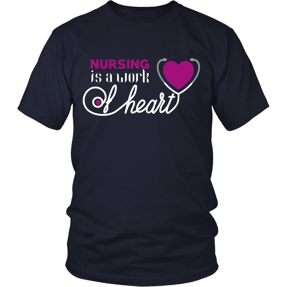 T-shirt - Nursing - Nursing Is A Work Of Heart - Front Design