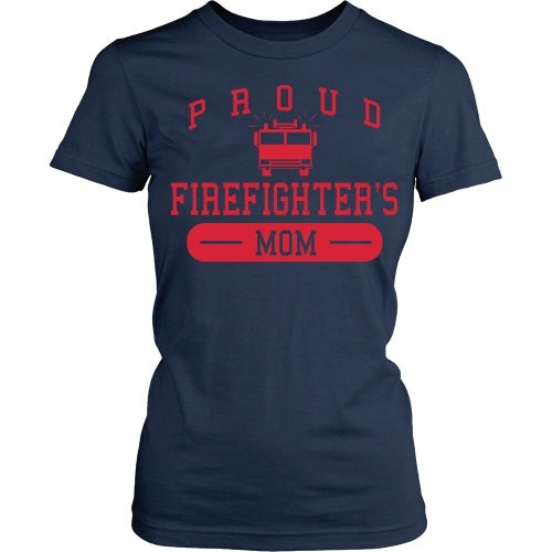 T-shirt - Proud Firefighter's Mom - Front Design