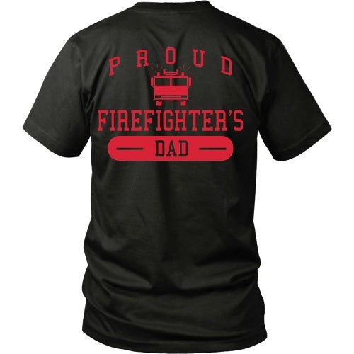 T-shirt - Proud Firefighters Dad - Back Design