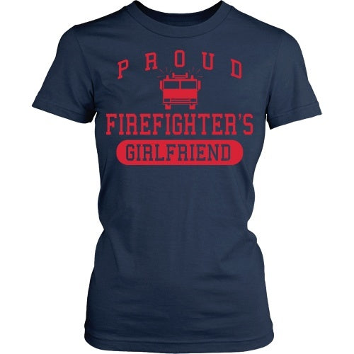 T-shirt - Proud Firefighters Girlfriend  - Front Design