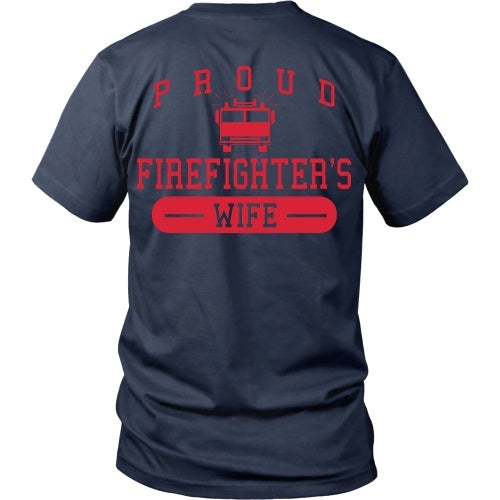 T-shirt - Proud Firefighters Wife - Back Design