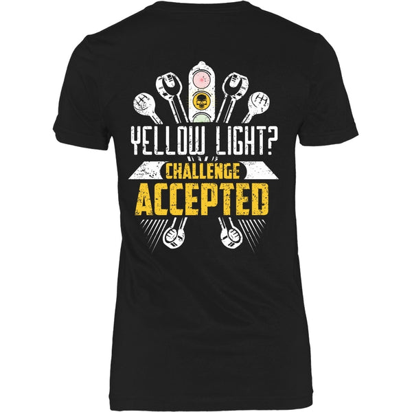 T-shirt - Racing - Yellow Light?  Challenge Accepted - Back Design