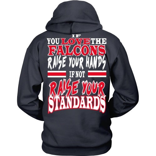 T-shirt - Raise Your Stadnards Falcons