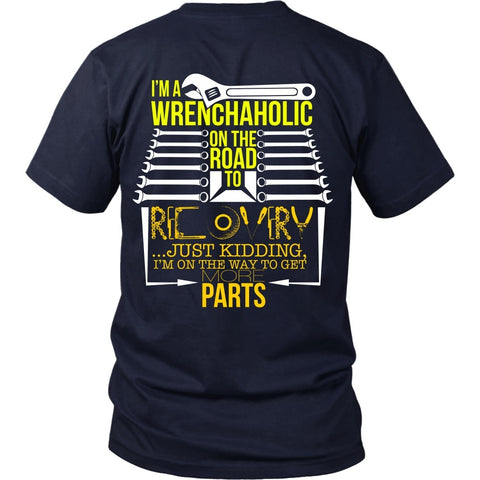 T-shirt - Recovering Wrenchaholic - Just Kidding - Back Design