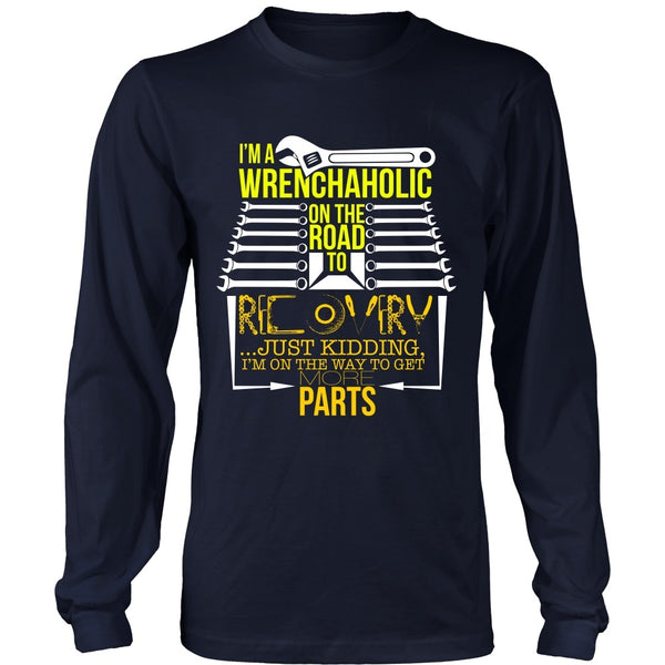 T-shirt - Recovering Wrenchaholic - Just Kidding - Front Design