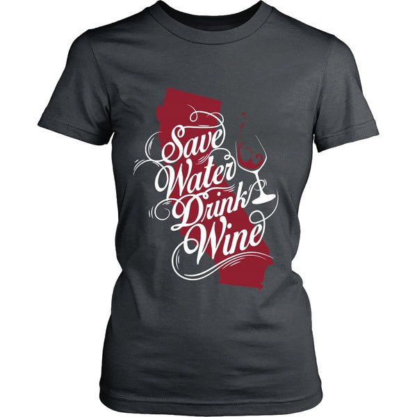 T-shirt - SAve Water, Drink Wine - Front Design
