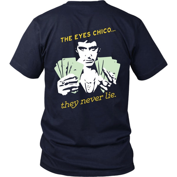 T-shirt - Scarface -The Eyes Chico - Version B - Back Version