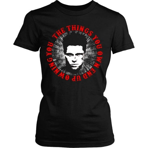 T-shirt - Things Own You