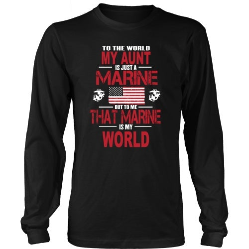 T-shirt - To The World My Aunt Is A Marine