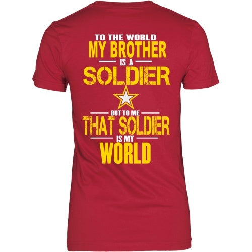 T-shirt - To The World My Brother Is A Army - Back Design