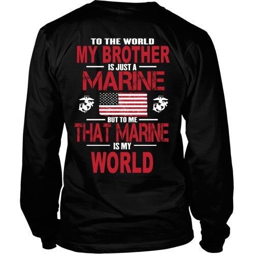 T-shirt - To The World My Brother Is A Marine - Back