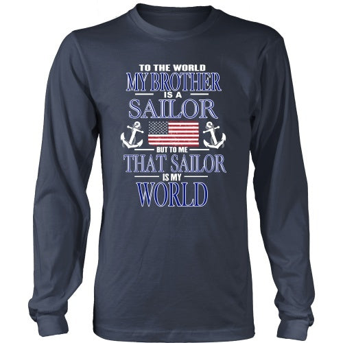 T-shirt - To The World My Brother Is A Sailor