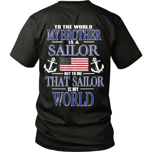 T-shirt - To The World My Brother Is A Sailor - Back