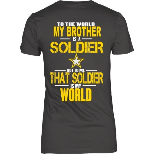 T-shirt - To The World My Brother Is A Soldier - Back Design