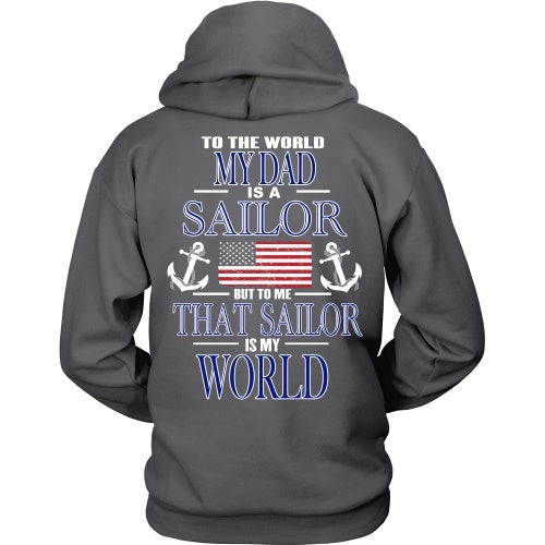 T-shirt - To The World My Dad Is A Sailor - Back