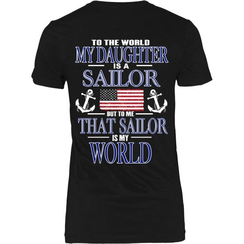 T-shirt - To The World My Daughter Is A Sailor - Back Design