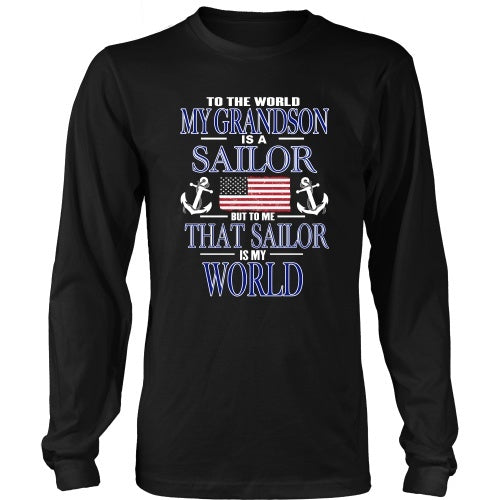 T-shirt - To The World My Grandson Is A Sailor
