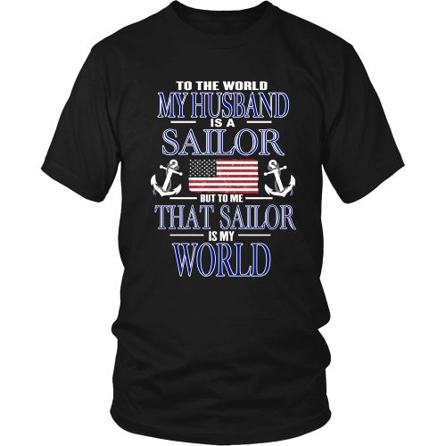 T-shirt - To The World My Husband Is A Sailor