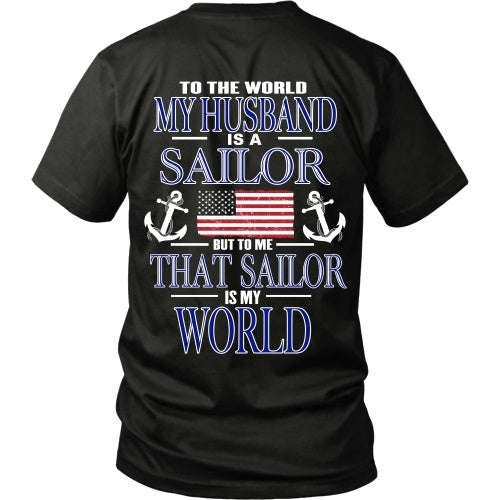 T-shirt - To The World My Husband Is A Sailor - Back