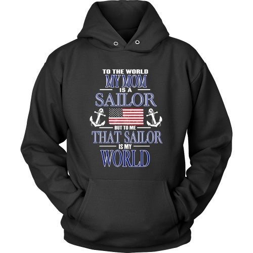 T-shirt - To The World My Mom Is A Sailor