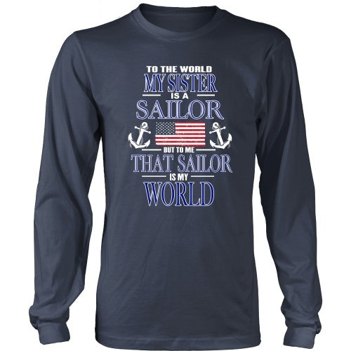 T-shirt - To The World My Sister Is A Sailor