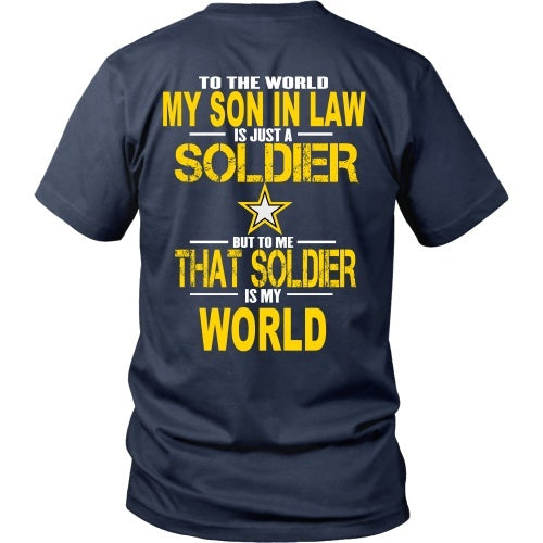 T-shirt - To The World My Son In Law Is A Soldier - Back Design