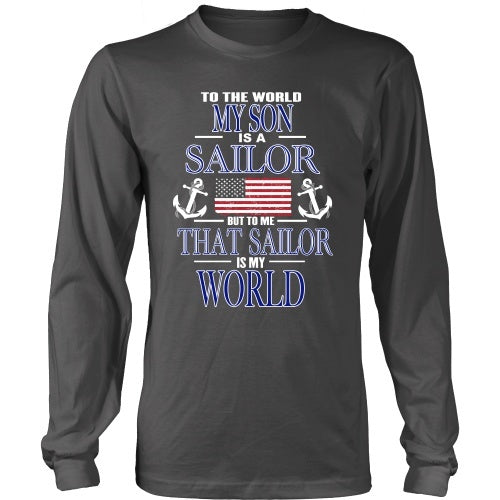 T-shirt - To The World My Son Is A Sailor
