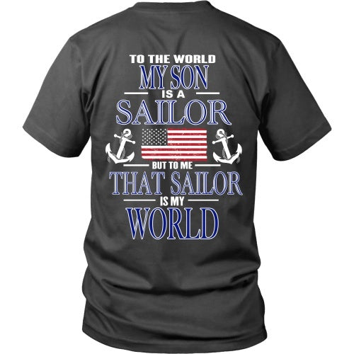 T-shirt - To The World My Son Is A Sailor - Back