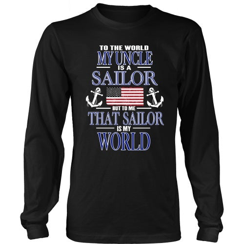 T-shirt - To The World My Uncle Is A Sailor