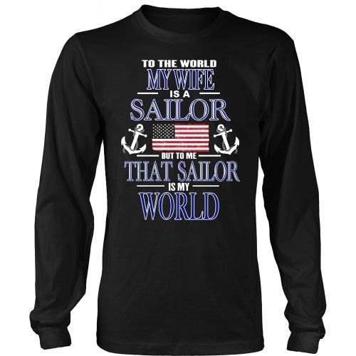 T-shirt - To The World My Wife Is A Sailor