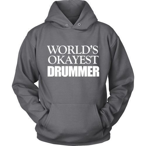 T-shirt - World's Okayest Drummer