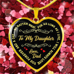 To My Daughter - As Long As I Live, I Will Love You Forever! A Beautiful Gift From Dad!