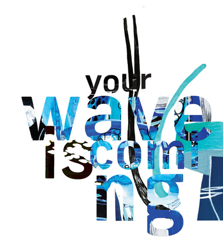 Your Wave is Coming® - 2016. N2