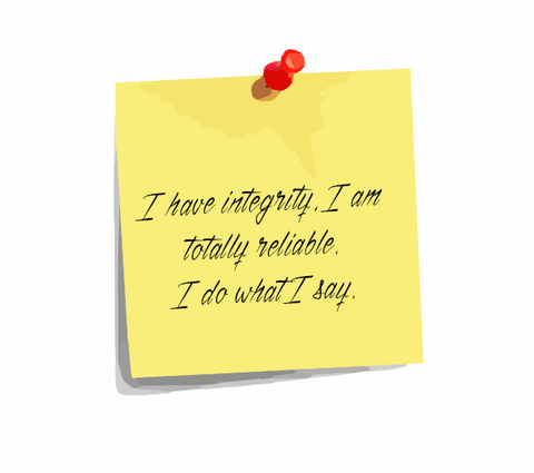"Daily Affirmation 17: ""I have integrity, I am totally reliable. I do what I say."""