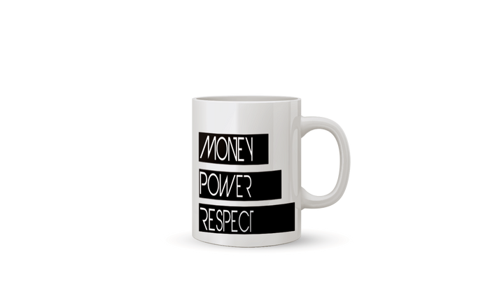 Money, Power, Respect (Mug) - Luxe Reserve