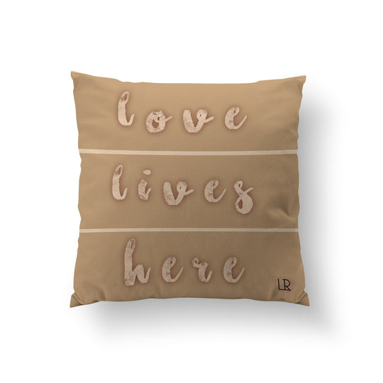 Love Lives Here - Luxe Reserve