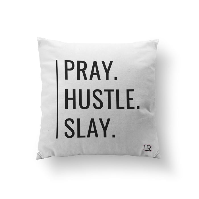 Pray, Hustle, Slay (Pillow) - Luxe Reserve