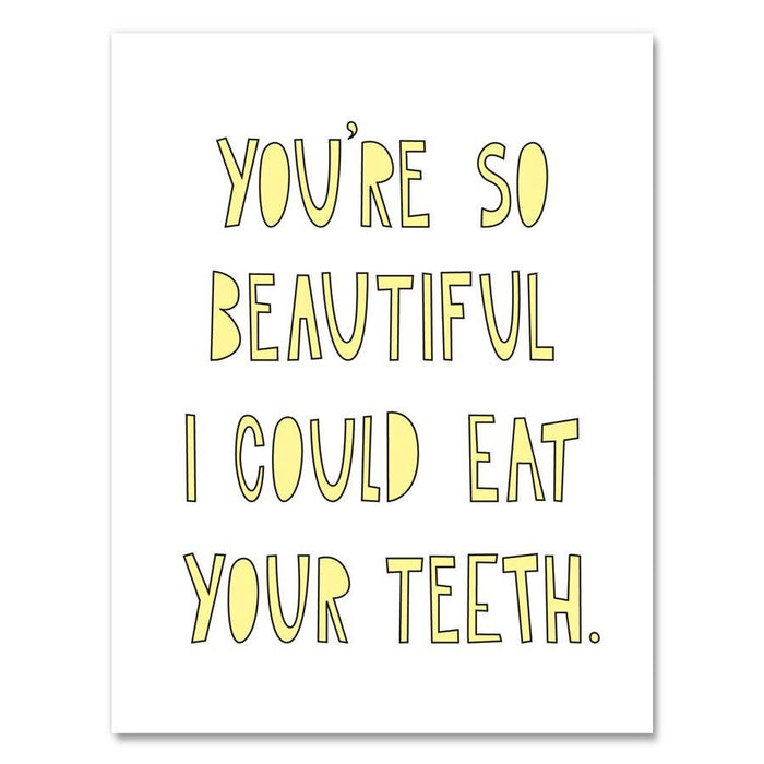 Eat Your Teeth Card