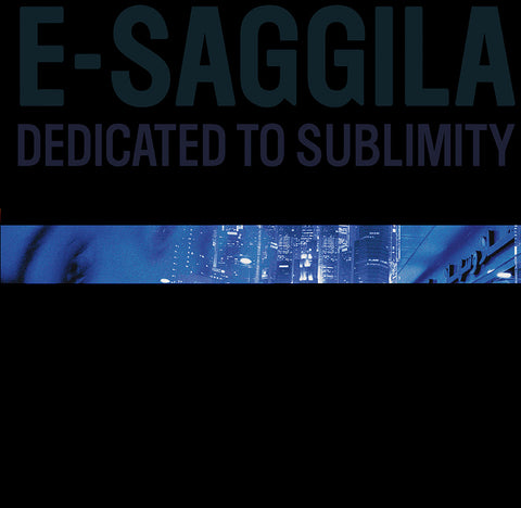 E-Saggila - Dedicated to Sublimity - LP - BNK015