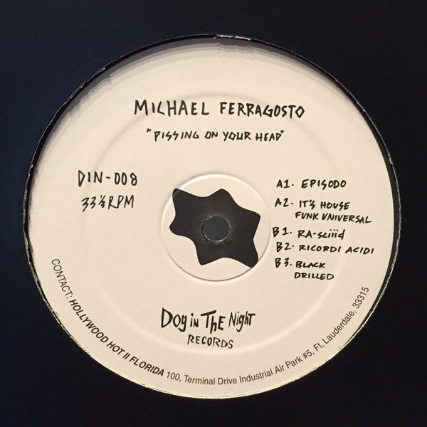 "Michael Ferragosto - Pissing on your Head - 12"" - DIN-008"