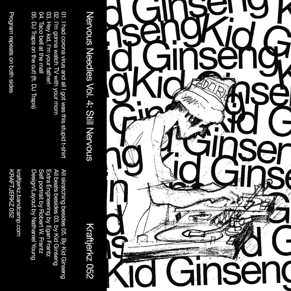 Kid Ginseng - Nervous Needles Vol. 4 - Cassette - KJ052