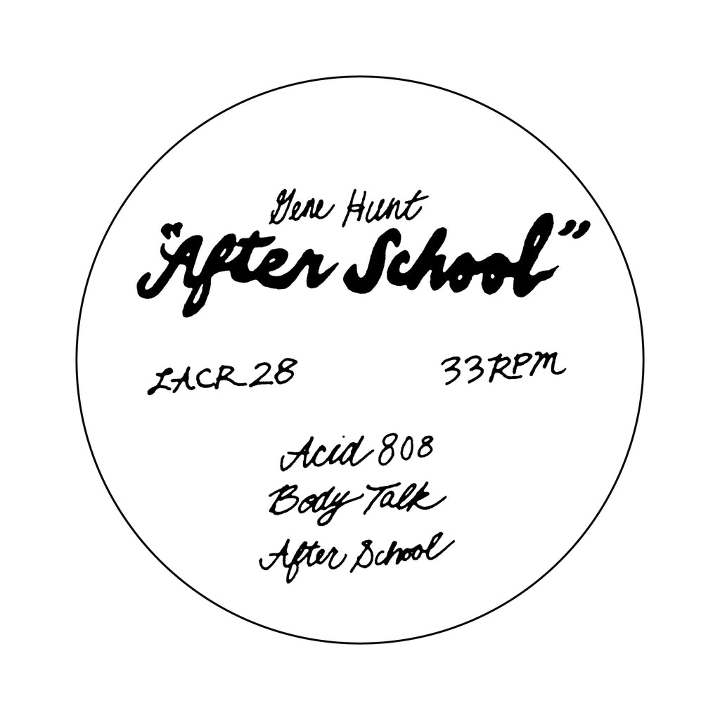 "Gene Hunt-After School - 12"" - LACR-28"